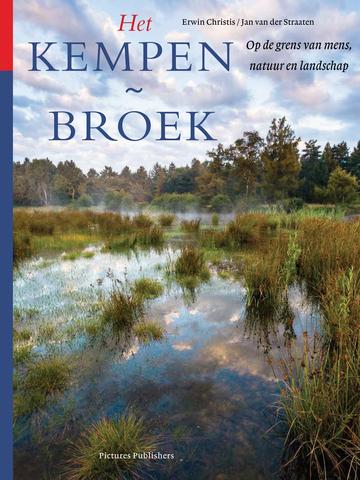 Het Kempen~Broek; op de grens van mens, natuur en landschap